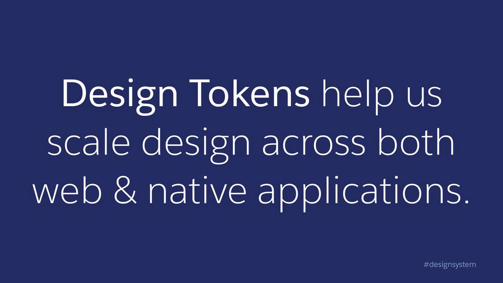 #designsystem Design Tokens help us scale desig...