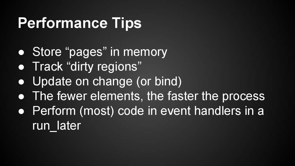 """Performance Tips ● Store """"pages"""" in memory ● Tr..."""