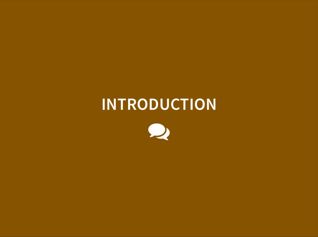 INTRODUCTION 