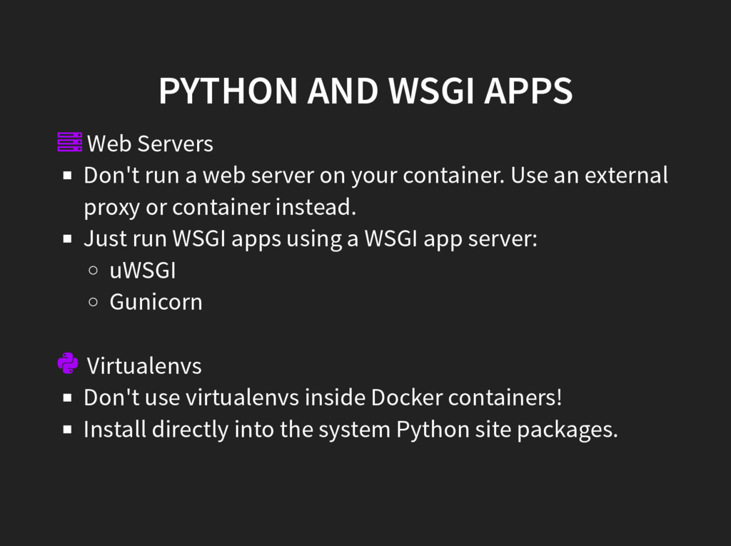 PYTHON AND WSGI APPS  Web Servers Don't run a ...