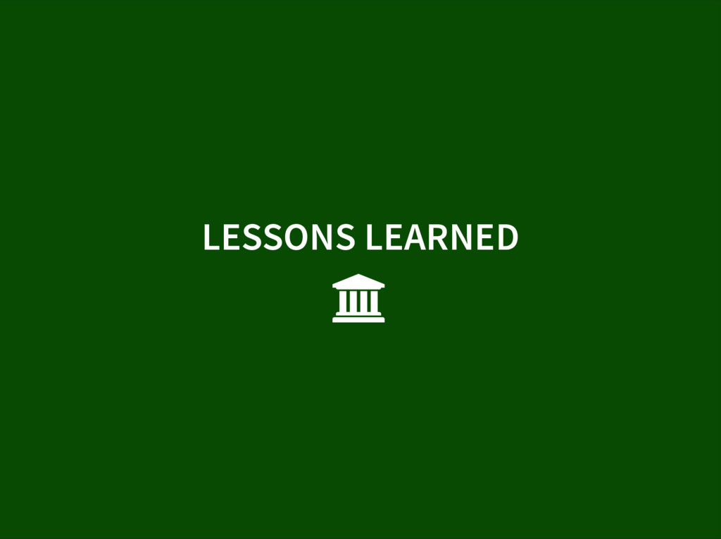 LESSONS LEARNED 