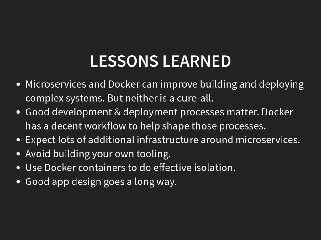 LESSONS LEARNED Microservices and Docker can im...