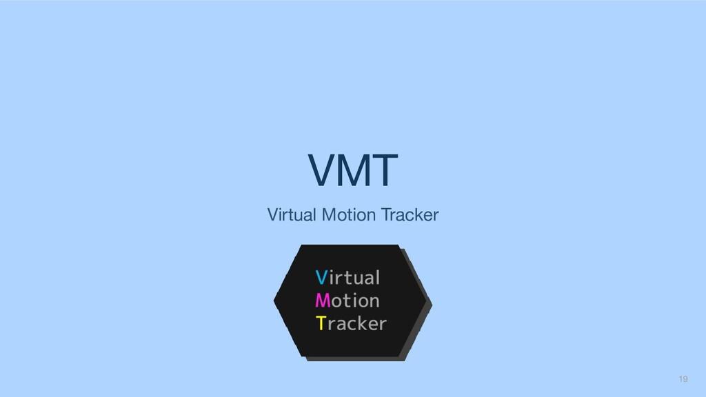 VMT Virtual Motion Tracker 19