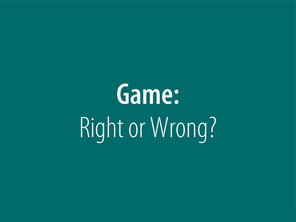 Bernhard Schussek @webmozart 48/101 Game: Right...