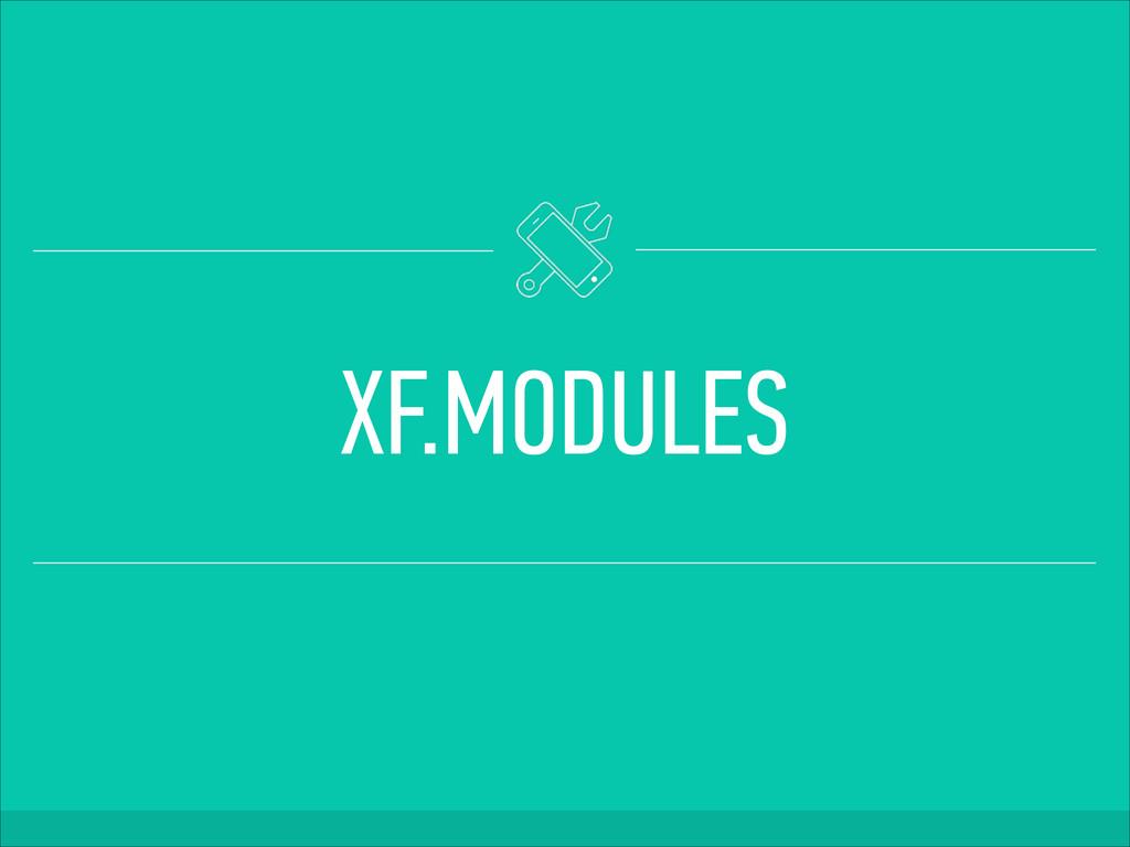 XF.MODULES