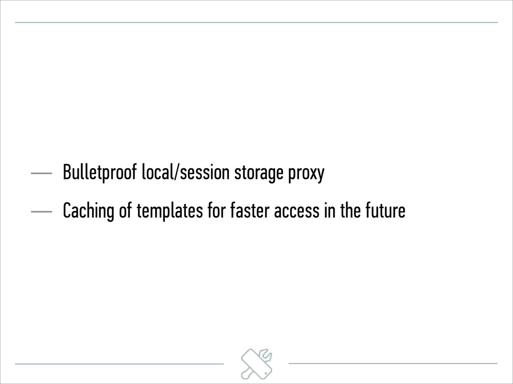 — Bulletproof local/session storage proxy — Cac...