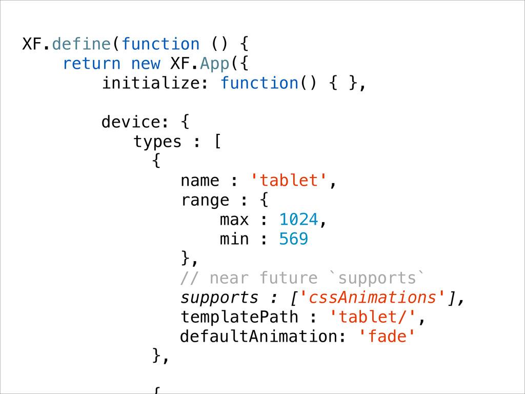 XF.define(function () { return new XF.App({ ini...