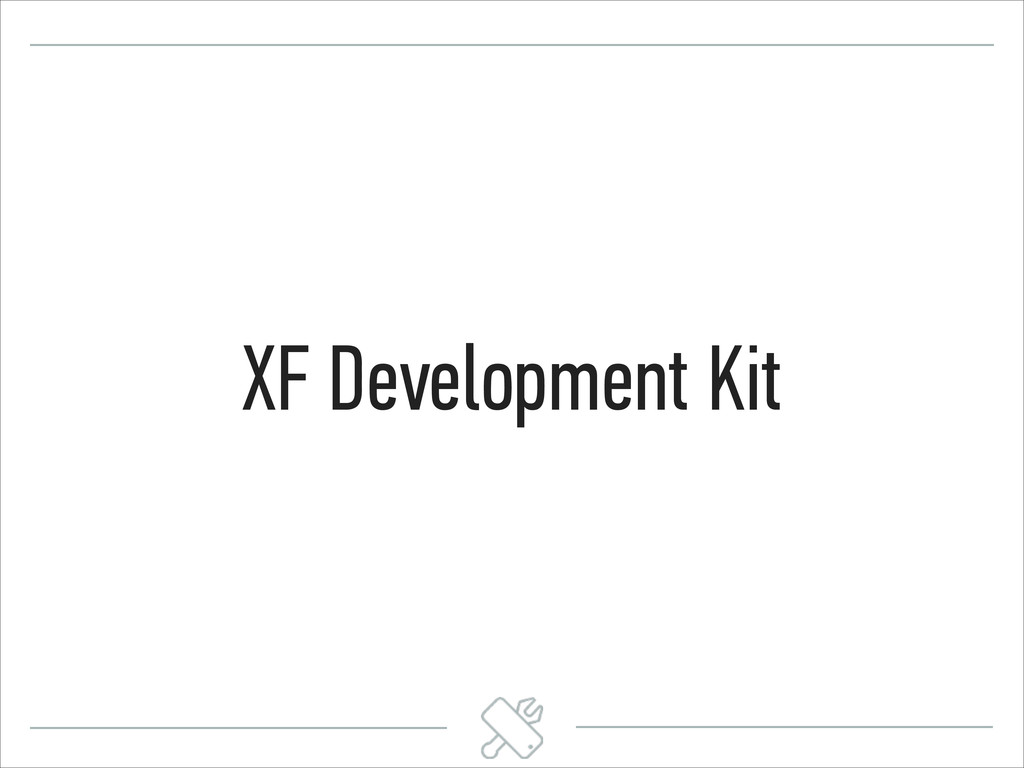 XF Development Kit