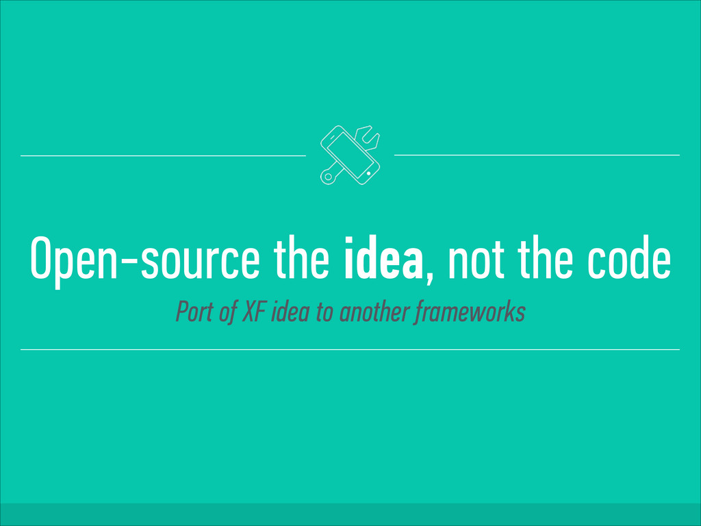 Open-source the idea, not the code Port of XF i...
