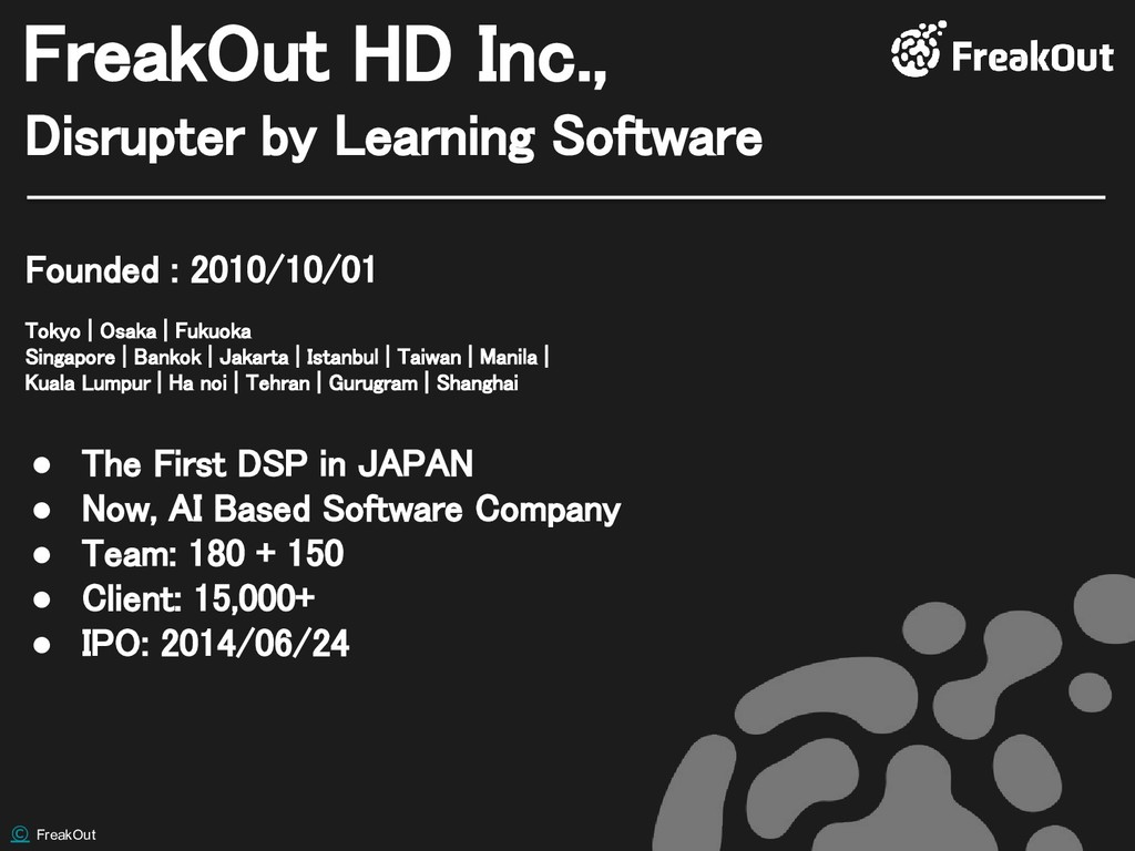 © FreakOut Disrupter by Learning Software Freak...