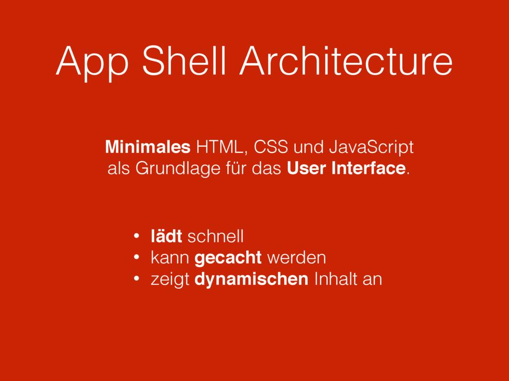 App Shell Architecture Minimales HTML, CSS und ...