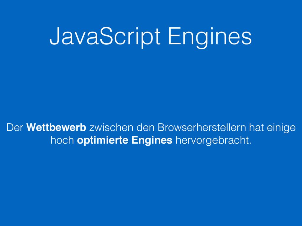 JavaScript Engines Der Wettbewerb zwischen den ...