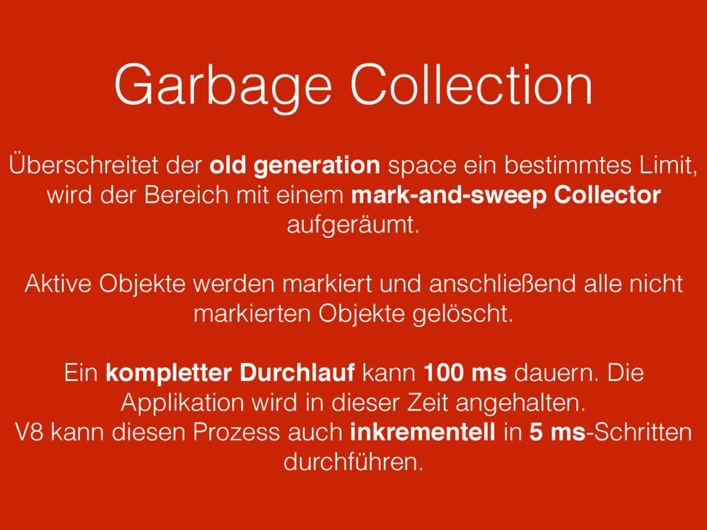 Garbage Collection Überschreitet der old genera...