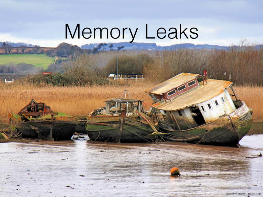 Memory Leaks detlef menzel / pixelio.de