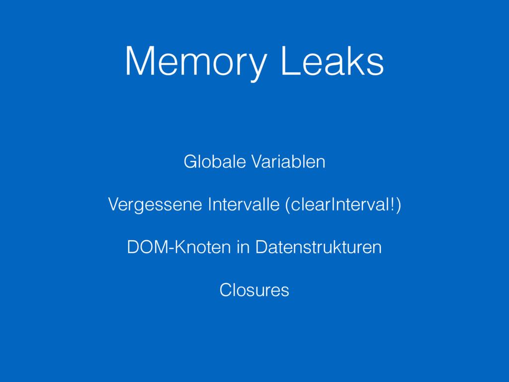 Memory Leaks Globale Variablen Vergessene Inter...