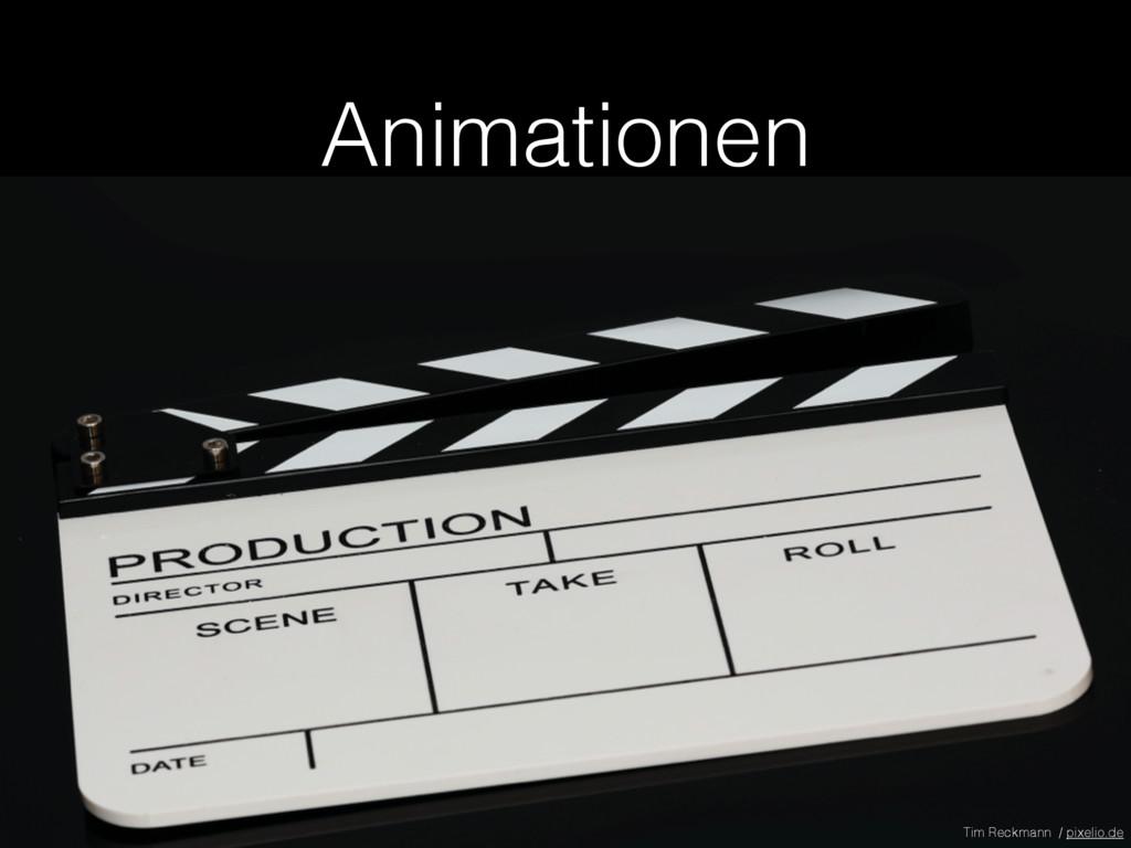 Animationen Tim Reckmann / pixelio.de