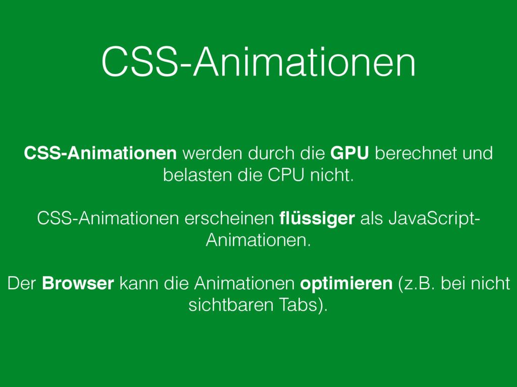CSS-Animationen CSS-Animationen werden durch di...