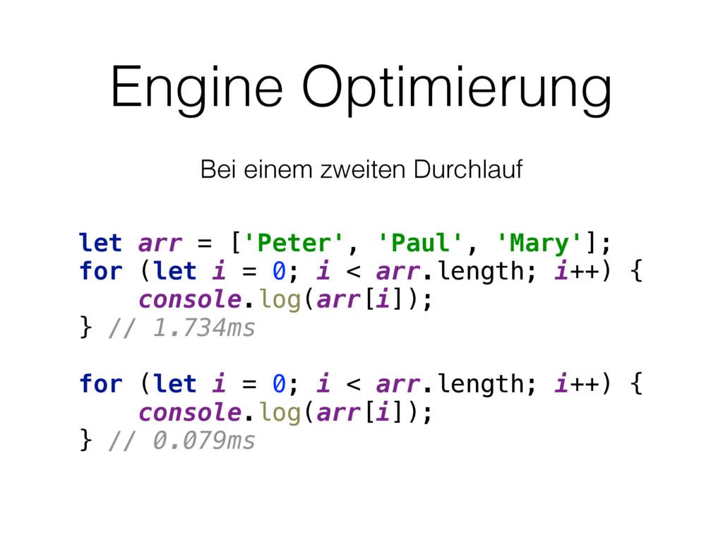 Engine Optimierung let arr = ['Peter', 'Paul', ...