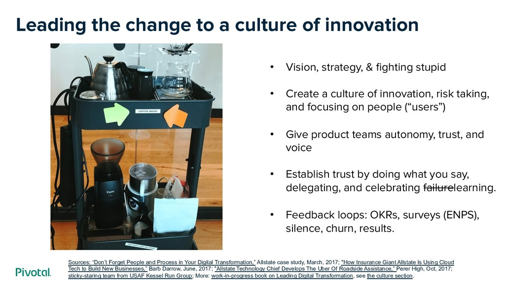 Leading the change to a culture of innovation •...