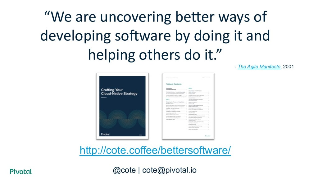 """""""We are uncovering be/er ways of developing so7..."""