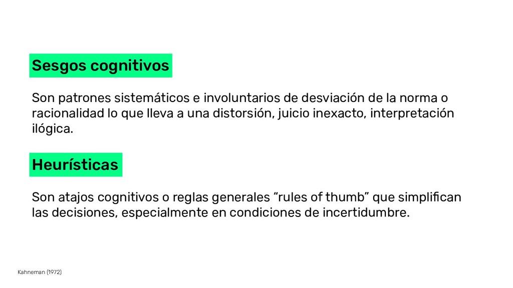Sesgos cognitivos Son patrones sistemáticos e i...