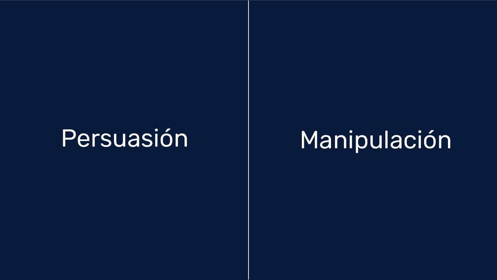 Manipulación Persuasión