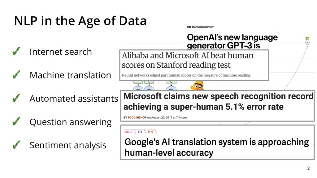 NLP in the Age of Data ✓ Internet search ✓ Mach...