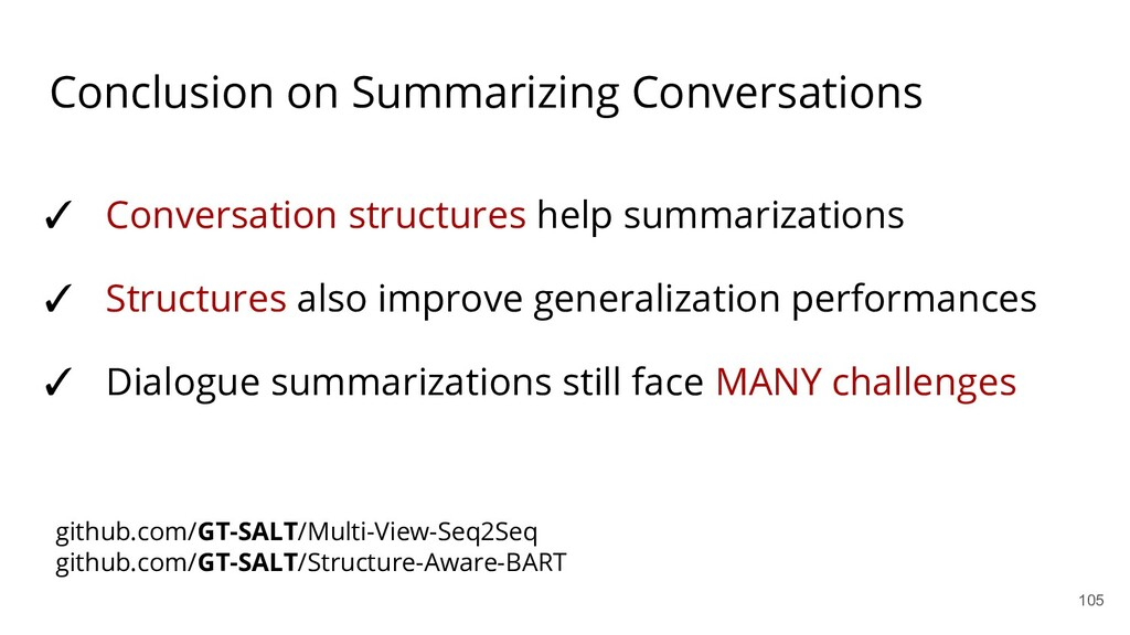 Conclusion on Summarizing Conversations ✓ Conve...