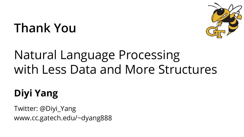Natural Language Processing with Less Data and ...