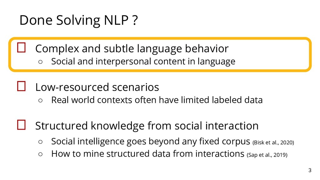 Done Solving NLP ? 3  Complex and subtle langua...