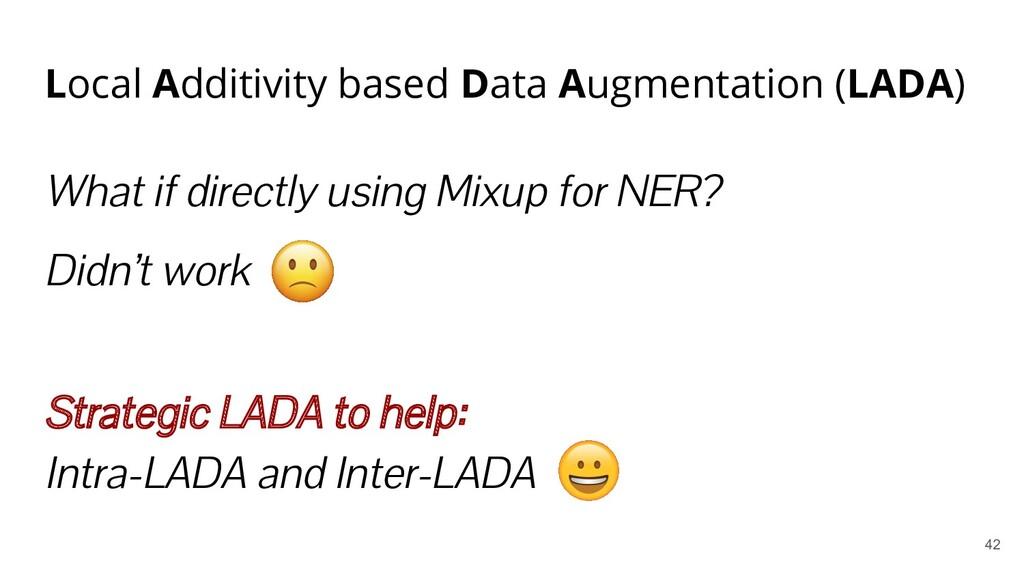 Local Additivity based Data Augmentation (LADA)...