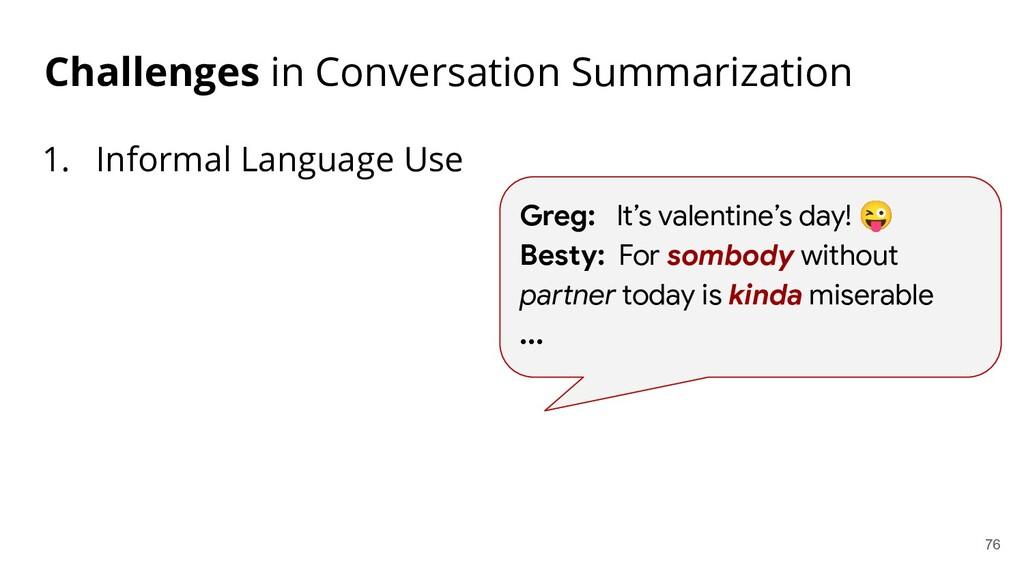 Challenges in Conversation Summarization 1. Inf...