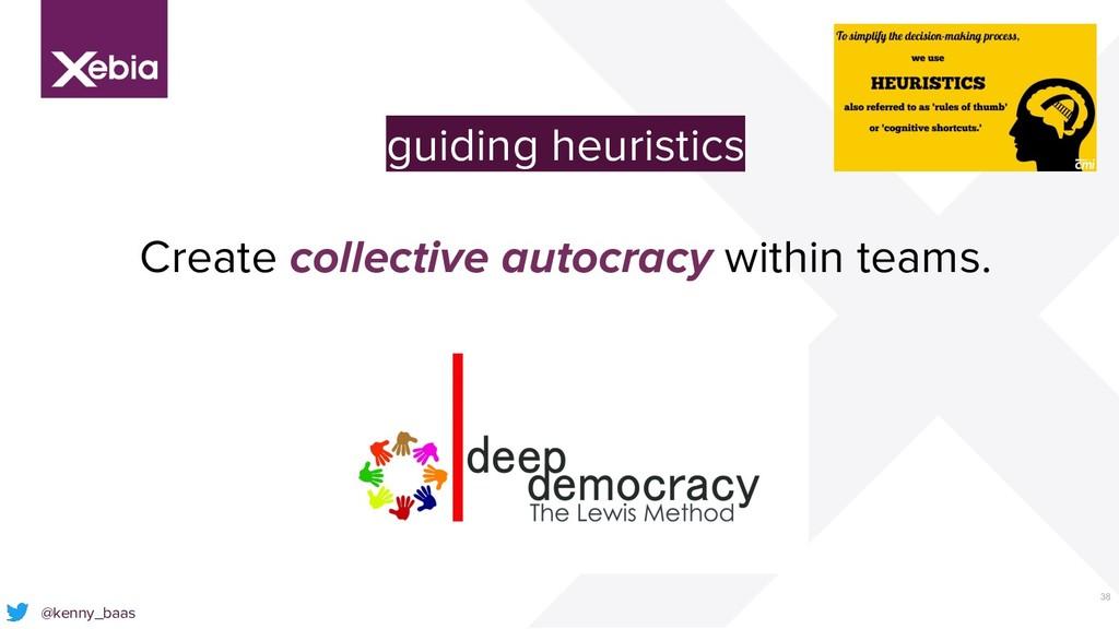 38 @kenny_baas guiding heuristics Create collec...