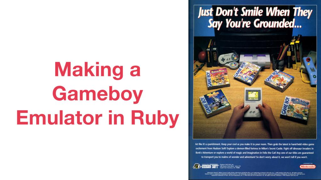 Making a Gameboy Emulator in Ruby