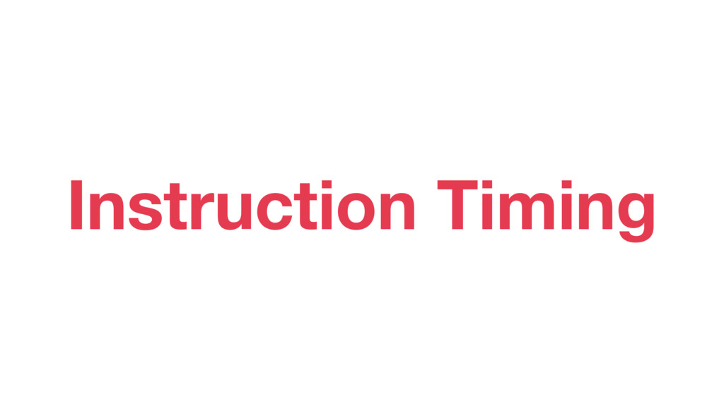 Instruction Timing