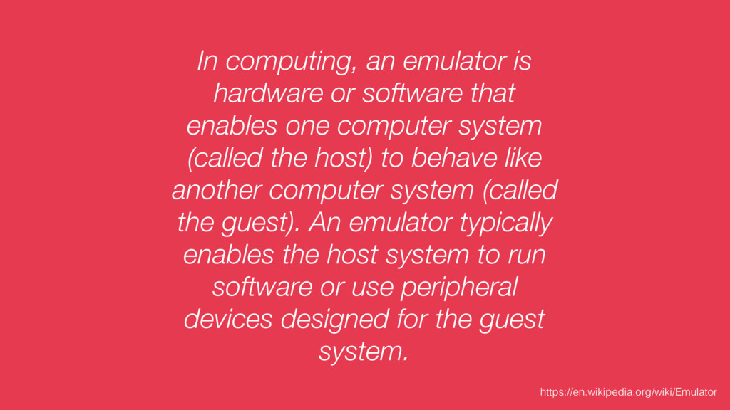 In computing, an emulator is hardware or softwa...