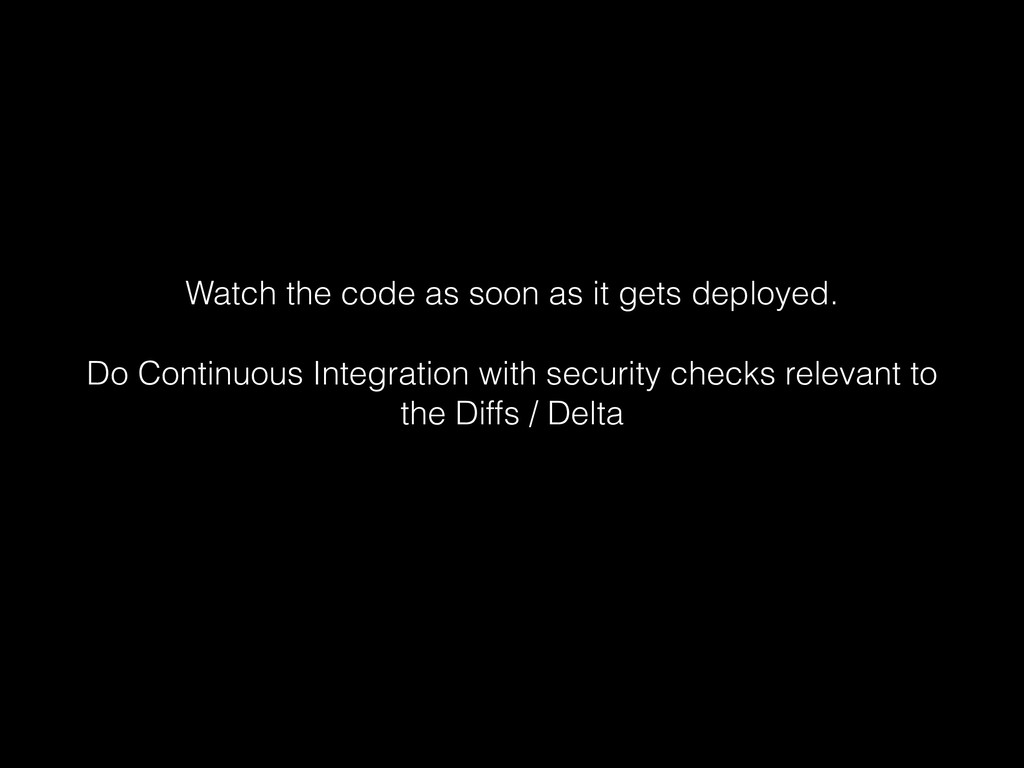 Watch the code as soon as it gets deployed. ! D...