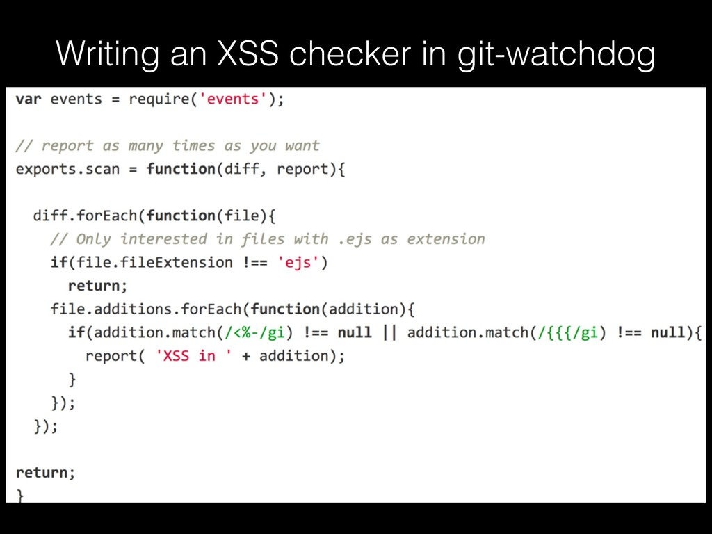 Writing an XSS checker in git-watchdog