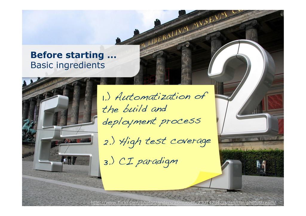 Before starting ... Basic ingredients 1.) Autom...