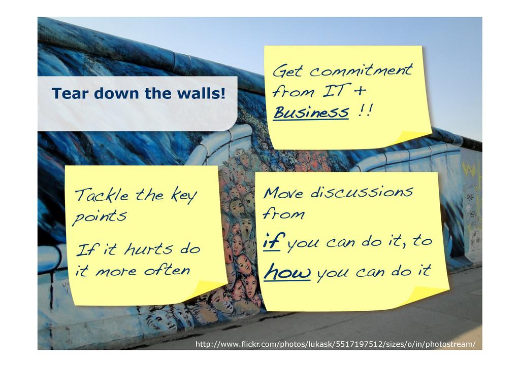 Tear down the walls! http://www.flickr.com/phot...
