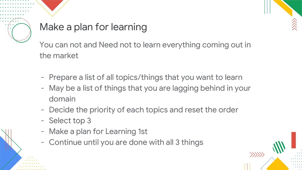 Make a plan for learning You can not and Need n...