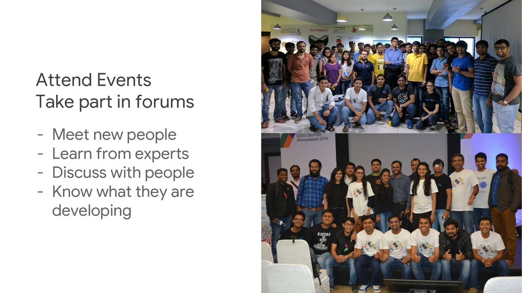 Attend Events Take part in forums - Meet new pe...