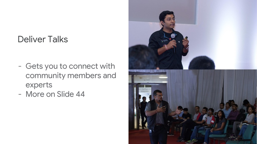 Deliver Talks - Gets you to connect with commun...