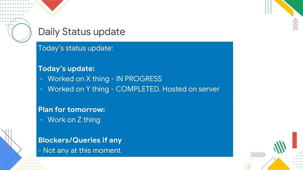 Daily Status update Today's status update: Toda...