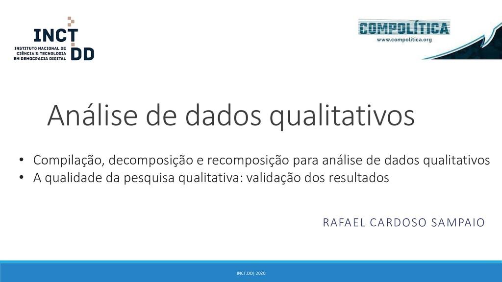 INCT.DD| 2020 Análise de dados qualitativos • C...