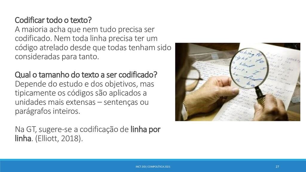 INCT.DD| COMPOLÍTICA 2021 27 Codificar todo o t...