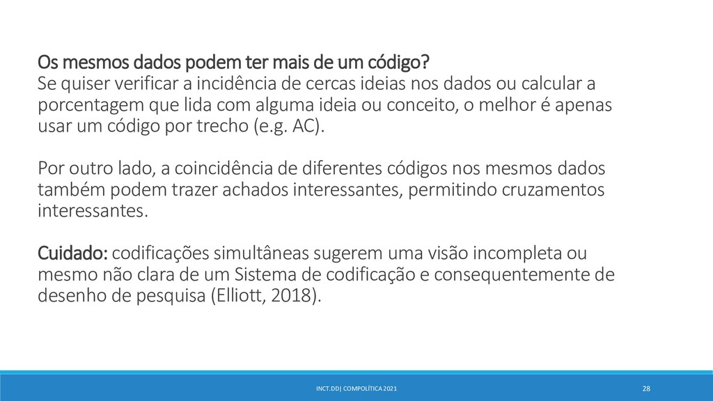 INCT.DD| COMPOLÍTICA 2021 28 Os mesmos dados po...