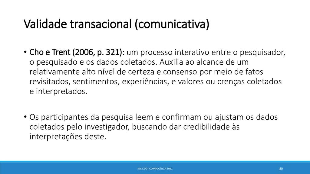 INCT.DD| COMPOLÍTICA 2021 80 Validade transacio...