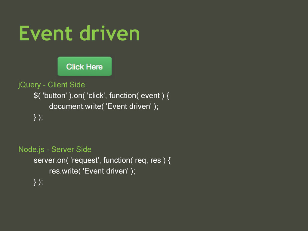 Event driven jQuery - Client Side $( 'button' )...