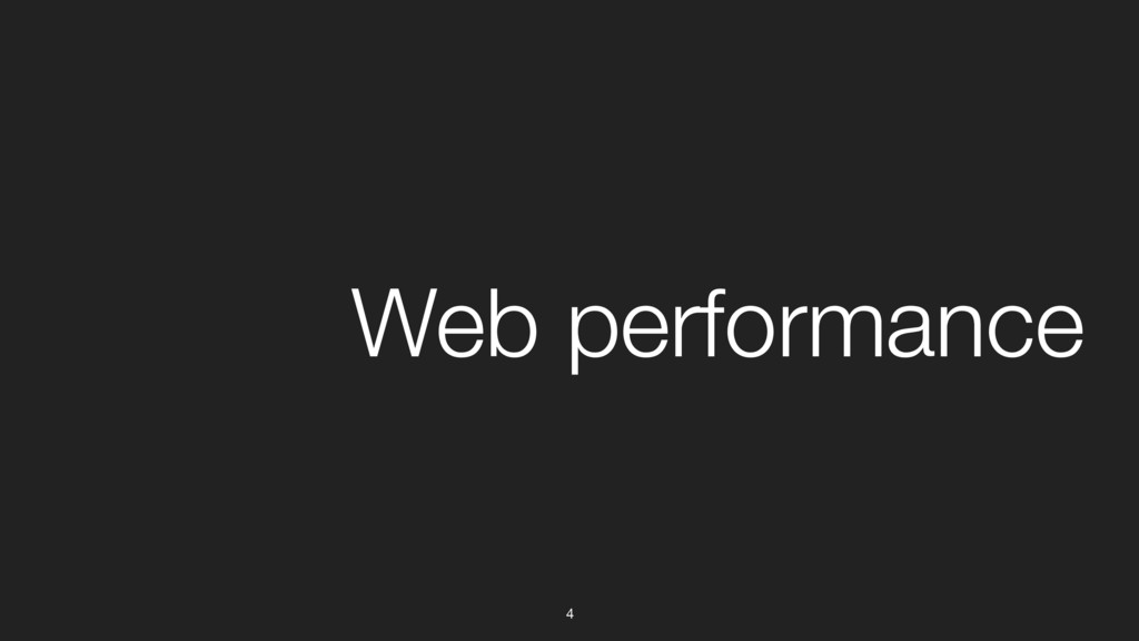 4 Web performance